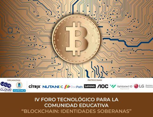 Así fue el IV Foro Tecnológico para Comunidad Educativa: Blockchain – Identidades Soberanas
