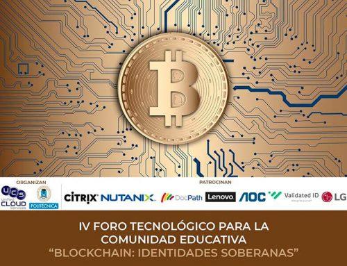 IV Foro Tecnológico para Comunidad Educativa: Blockchain – Identidades Soberanas